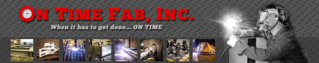 On Time Fab | Metal Fabrication | Owensboro, Kentucky